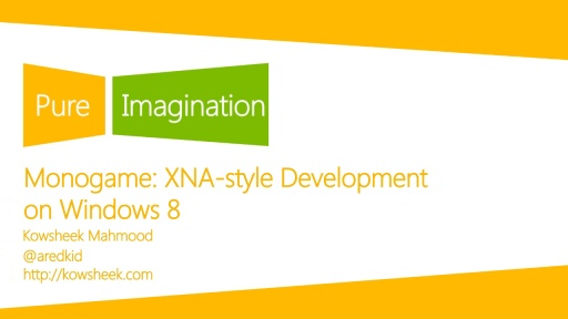 MonoGame:  XNA-Style Development on Windows 8
