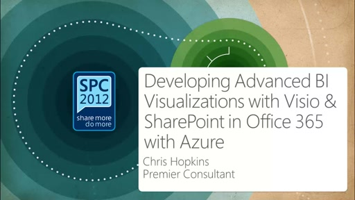 Developing Advanced BI Visualizations with Visio & SharePoint in Office 365 with Azure data integration