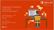 PnP Web Cast - Preparing for SharePoint Framework - What should I learn?