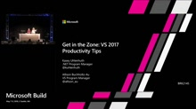 Get in the Zone: Visual Studio 2017 Productivity Enhancements