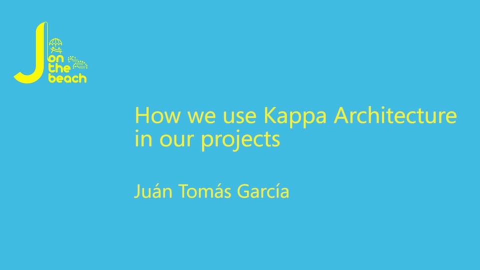 How we use kappa architecture in our projects j on the for Architecture kappa