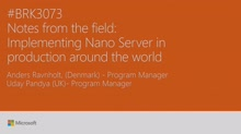 Get notes from the field: implementing Nano Server in production around the world