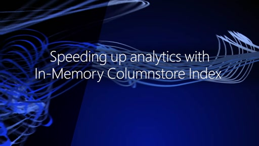 Speeding up analytics with In-Memory Columnstore Index
