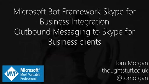 Microsoft Bot Framework Skype for Business Integration - Outbound Messaging to Skype for Business Clients