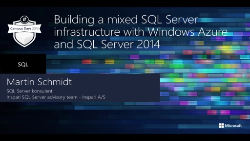 Building a mixed SQL Server infrastructure with Windows Azure and SQL Server 2014