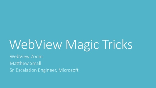 WebView Magic Tricks Series Part 2: Zooming