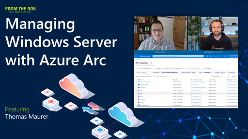Managing Windows Server with Azure Arc -  From the RoK to the Cloud  (Episode 1 of 7)