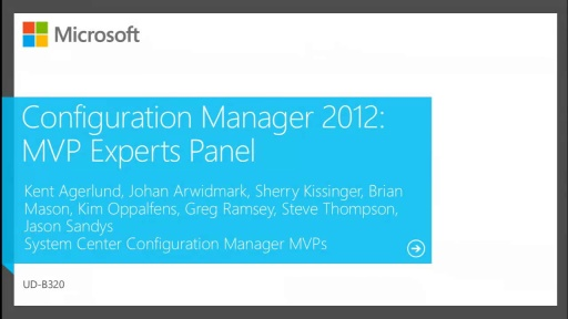 Configuration Manager 2012: MVP Experts Panel