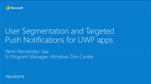 User Segmentation and Targeted Push Notifications for UWP Apps