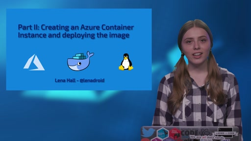 Part 2 of 4: Create an Azure Container Instance with the container image