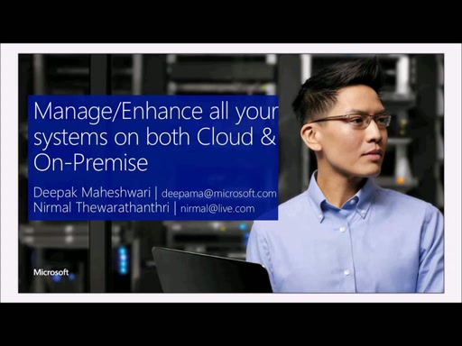 Manage/Enhance all your system on both Cloud & On-Premise with less work. (Nirmal Thewarathanthri)