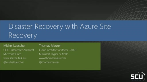 Disaster Recovery with Azure Site Recovery