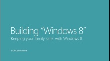 Keeping your family safer with Windows 8