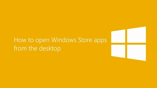 How to open Windows Store apps from the desktop