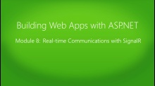 Building Web Apps with ASP.NET Jump Start: (08) Real-time Communication with SignalR