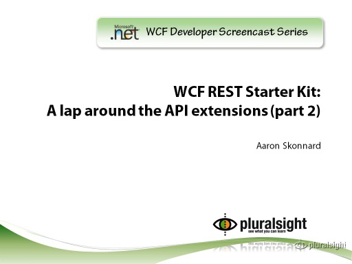 endpoint.tv Screencast - A lap around the new API extensions for REST - Part 2