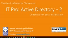 06 Suttipan Passorn -Best Practice for Post installation of Active Directory