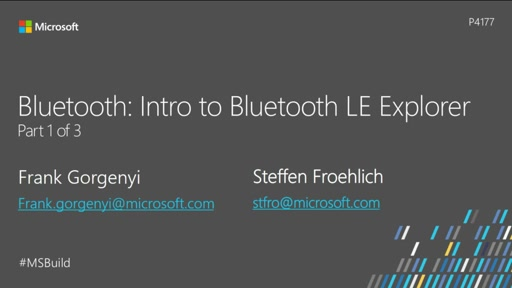 Bluetooth: Intro to Bluetooth LE Explorer - Part 1 of 3