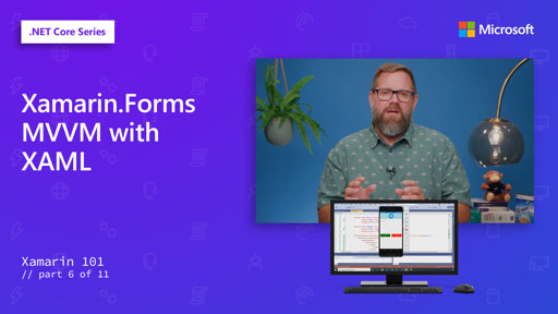 Xamarin.Forms MVVM with XAML [6 of 11]