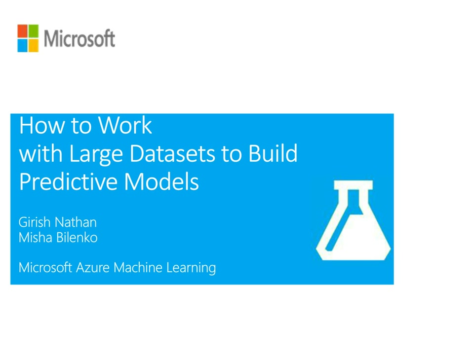 Learn How to Work with Large datasets to Build Predictive Models with Microsoft's Analytics Toolkit