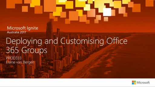 Deploying and Governing Office 365 Groups