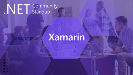 Xamarin- .NET Community Standup - May 2nd 2019 - Xamarin.Forms 4.0 & Xappy with David Ortinau