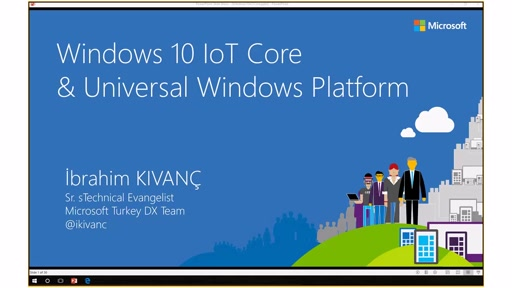 1 - Windows 10 IoT Core & Universal Windows Platform