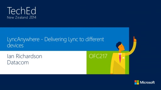 LyncAnywhere - Delivering Lync to different devices