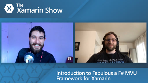 Introduction to Fabulous a F# MVU Framework for Xamarin | The Xamarin Show