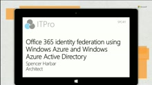 Office 365 identity federation using Windows Azure and Windows Azure Active Directory