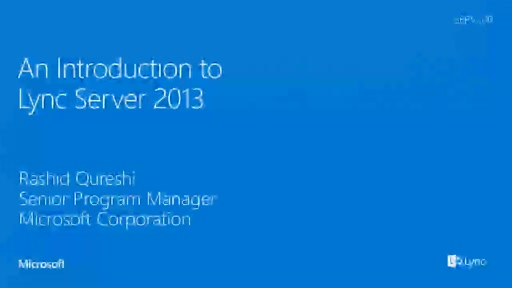 Lync 2013 Architectural Overview (Online/On-Prem/Hosted)