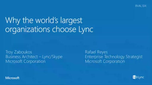 Why the world's largest organizations choose Lync