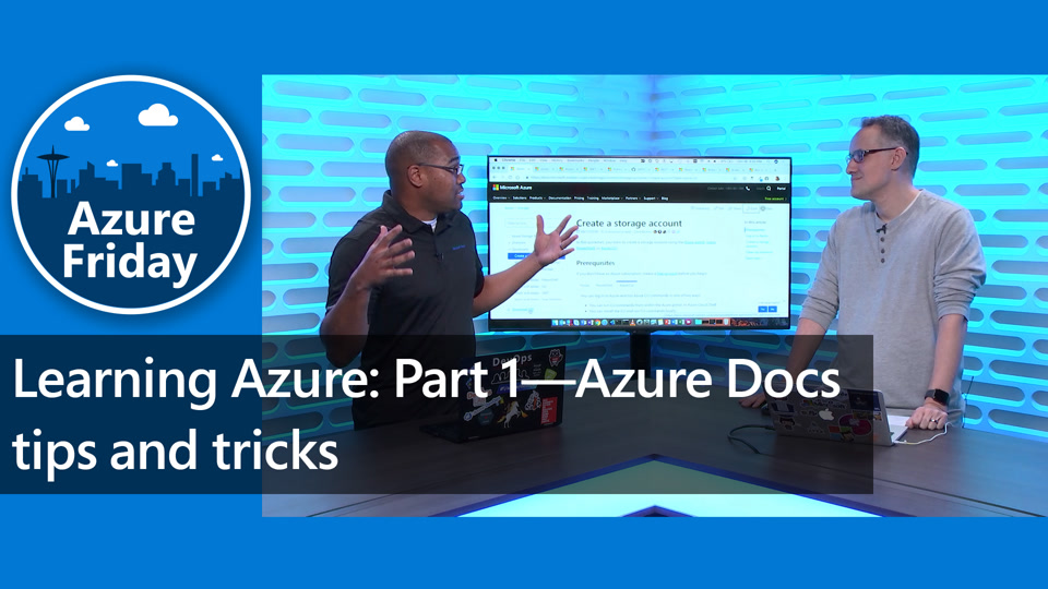 Learning Azure: Part 1—Azure Docs tips and tricks
