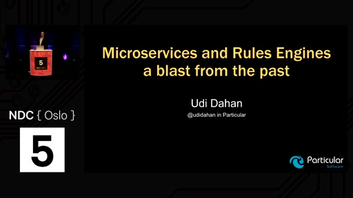 Talk: Microservices and Rules Engines – a blast from the past