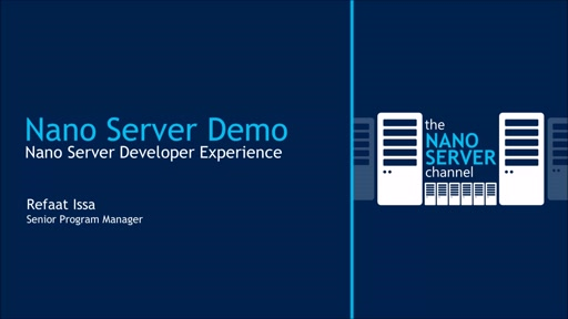 Demo: Nano Server Developer Experience
