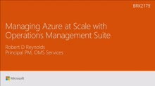 Manage your Azure Resources at scale with Operations Management Suite