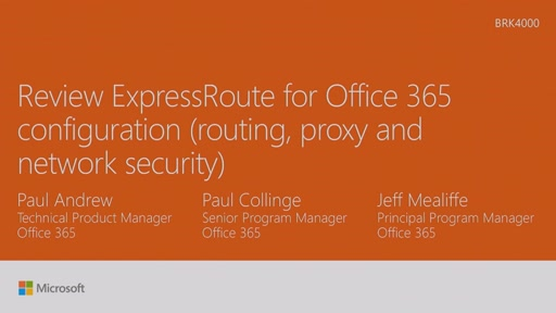 Review ExpressRoute for Office 365 configuration (routing, proxy and network security)