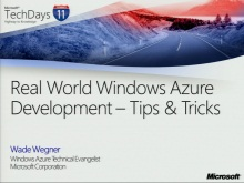 TechDays 11 Basel - Real World Windows Azure Development: Tips & Tricks
