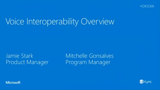 Voice Interoperability Overview