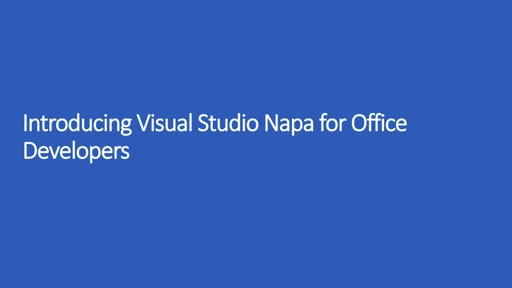 Introducing Visual Studio Napa for Office Developers