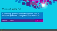 Automating Operational and Management Tasks in Microsoft Operations Management Suite and Azure