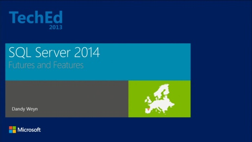 Microsoft SQL Server 2014: Future and Features