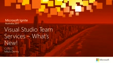 Visual Studio Team Services - What's New.