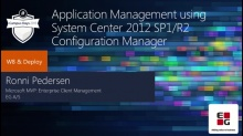 Application Management using System Center Configuration Manager 2012 SP1/R2
