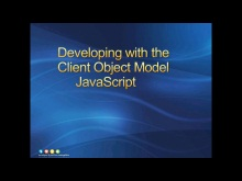 Session 4 - Part 2 - Using the Client Object Model with JavaScript