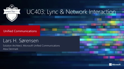 Lync 2013 & Network Interaction