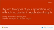 Dig into terabytes of your application logs with ad-hoc queries in Application Insights