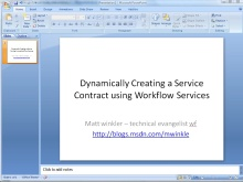 •	Dynamically Creating Service Contracts using Workflow Services in .NET 3.5