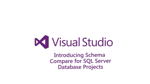 Introducing Schema Compare for SQL Server Database Projects