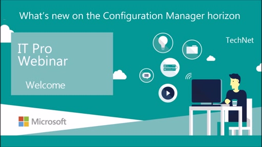 What's new on the Configuration Manager horizon